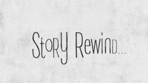 story-rewind
