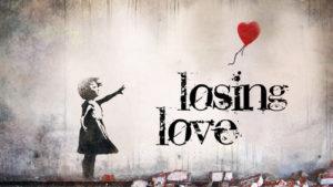 losinglove
